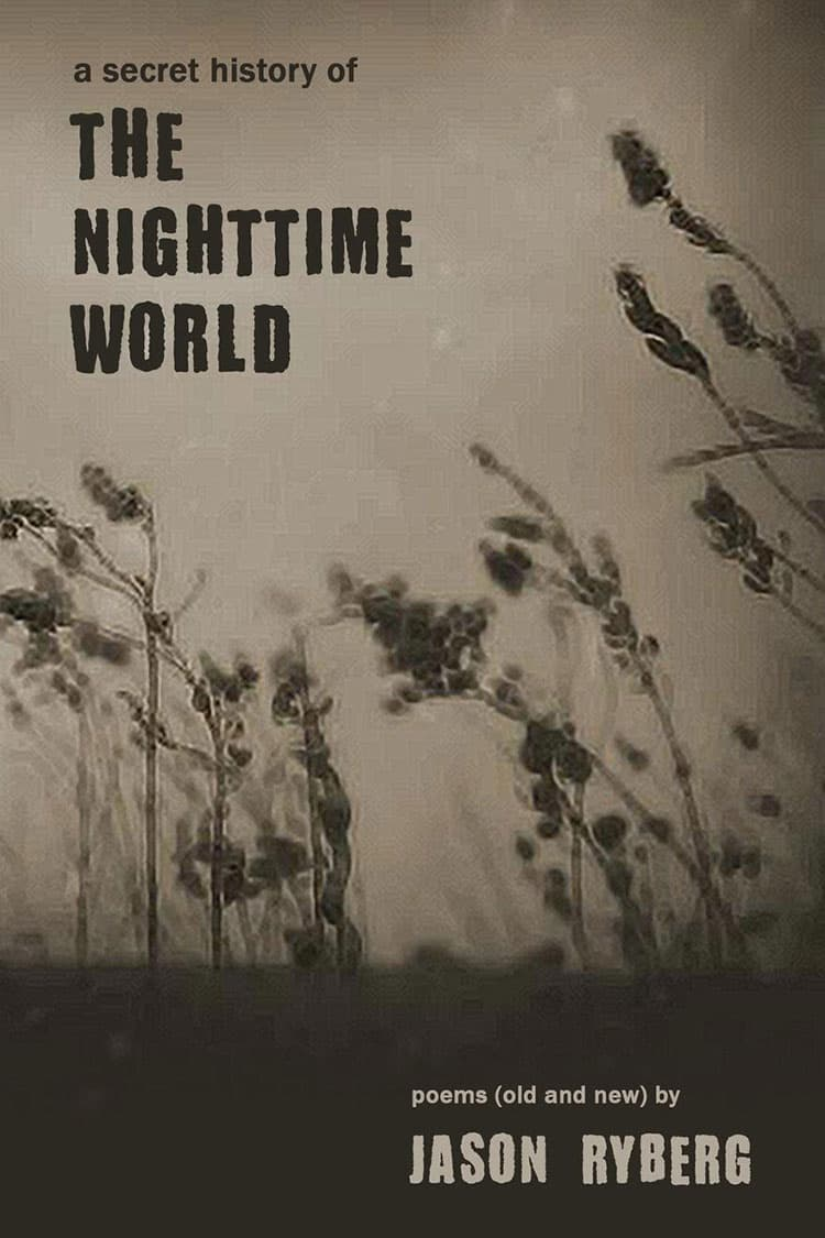 A Secret History of the Nighttime World